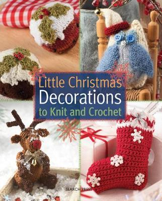 Picture of Little Christmas Decorations to Knit & Crochet