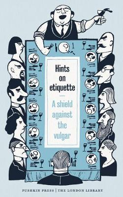 Picture of Hints on Etiquette: A Shield Against the Vulgar