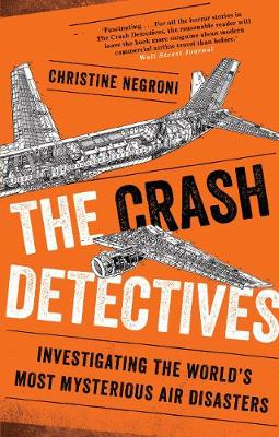 Picture of The Crash Detectives: Investigating the World's Most Mysterious Air Disasters