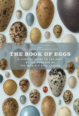 Picture of The Book of Eggs: A Life-Size Guide to the Eggs of Six Hundred of the World's Bird Species