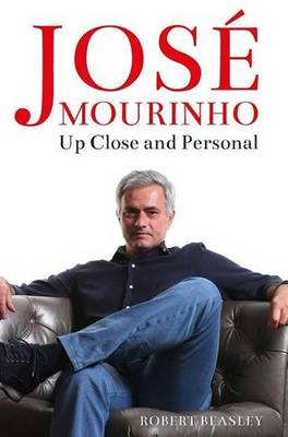Picture of Jose Mourinho: Up Close and Personal