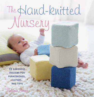 Picture of The Hand-Knitted Nursery: 35 Gorgeous Designs for Furnishings, Clothes and Toys
