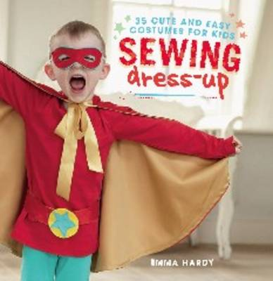 Picture of Sewing Dress-Up: 35 Cute and Easy Costumes for Kids