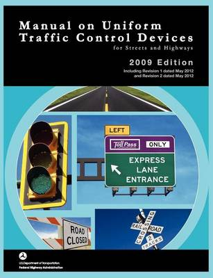 Picture of Manual on Uniform Traffic Control for Streets and Highways (Includes Changes 1 and 2 Dated May 2012)