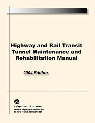 Picture of Highway and Rail Transit Tunnel Maintenance and Rehabilitation Manual