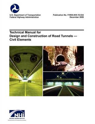 Picture of Technical Manual for Design and Construction of Road Tunnels - Civil Elements (Fhwa-Nhi-10-034)