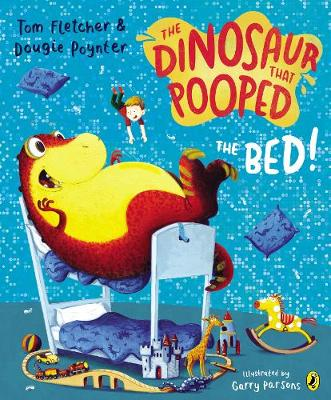 Picture of The Dinosaur That Pooped the Bed!