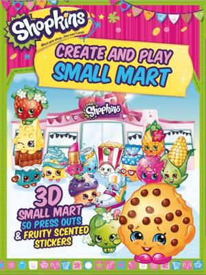 Picture of Shopkins Create and Play Small Mart: 3D Shop, 100 Press Outs & Scented Stickers
