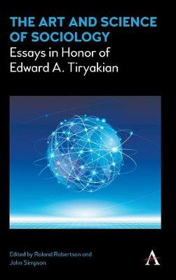 Picture of The Art and Science of Sociology: Essays in Honor of Edward A. Tiryakian