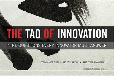 Picture of The Tao of Innovation: Nine Questions Every Innovator Must Answer