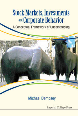 Picture of Stock Markets, Investments and Corporate Behavior: A Conceptual Framework of Understanding
