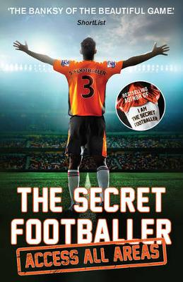 Picture of The Secret Footballer: Access All Areas
