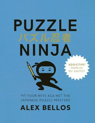 Picture of Puzzle Ninja: Pit Your Wits Against The Japanese Puzzle Masters