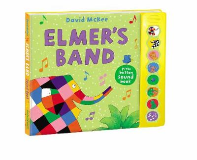 Picture of Elmer's Band: A Press-Button Sound Book