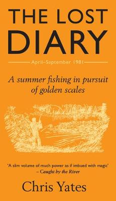 Picture of The Lost Diary: A Summer Fishing in Pursuit of Golden Scales