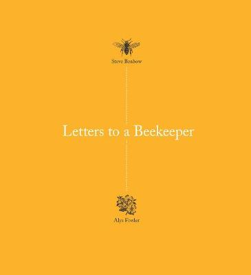 Picture of Letters to a Beekeeper