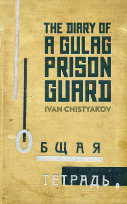 Picture of The Diary of a Gulag Prison Guard