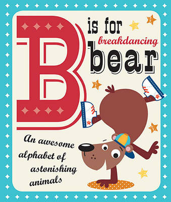 Picture of B Is for Breakdancing Bear