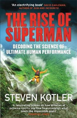 Picture of The Rise of Superman: Decoding the Science of Ultimate Human Performance