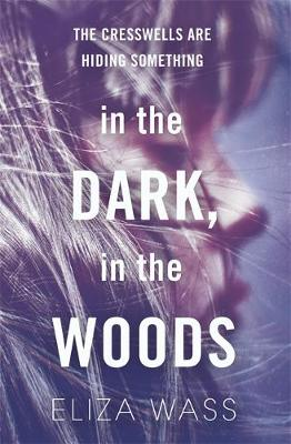 In the Dark, in the Woods