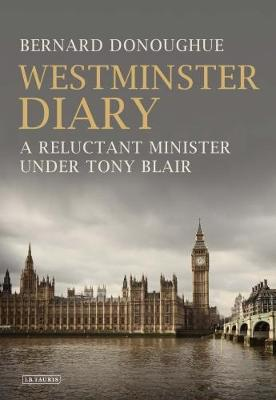 Picture of Westminster Diary: A Reluctant Minister Under Tony Blair