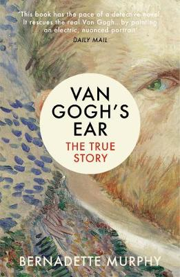 Picture of Van Gogh's Ear: The True Story