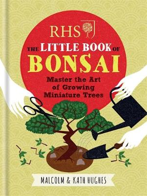 Picture of RHS the Little Book of Bonsai: Master the Art of Growing Miniature Trees
