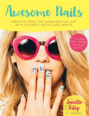 Picture of Awesome Nails: Creative Ideas for Handmade Nail Art with Stickers, Decals and Wraps
