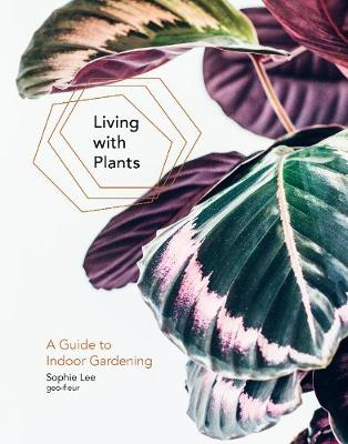 Picture of Living with Plants: A Guide to Indoor Gardening