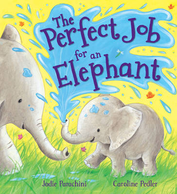 Picture of Storytime: The Perfect Job for an Elephant