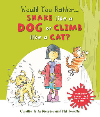 Picture of Would You Rather: Shake Like a Dog or Climb Like a Cat?