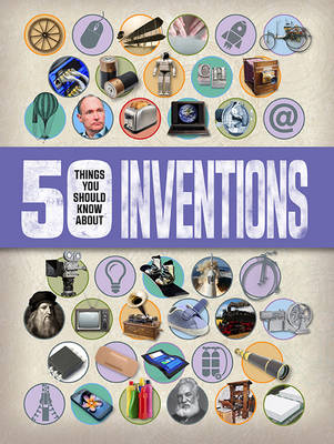 Picture of 50 Things You Should Know About: Inventions