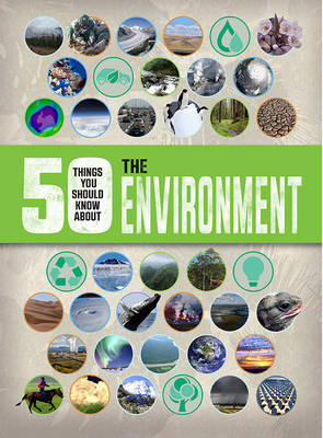 Picture of 50 Things You Should Know About: The Environment