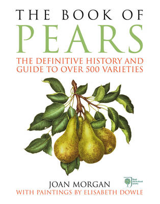 Picture of The Book of Pears: The Definitive History and Guide to Over 500 Varieties