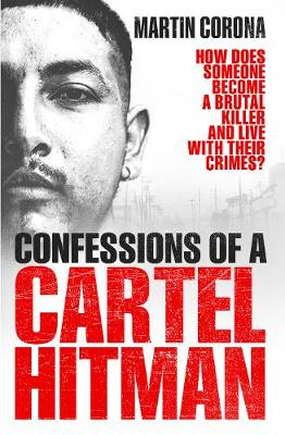 Picture of Confessions of a Cartel Hitman