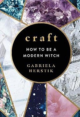 Picture of Craft: How to Be a Modern Witch