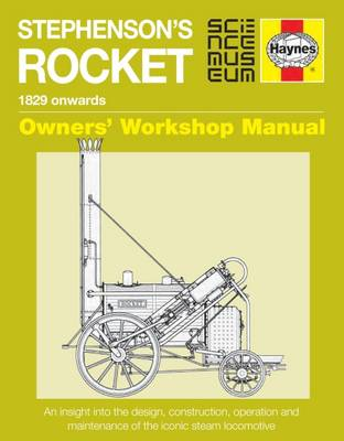 Picture of Stephenson's Rocket Manual: 1829 Onwards