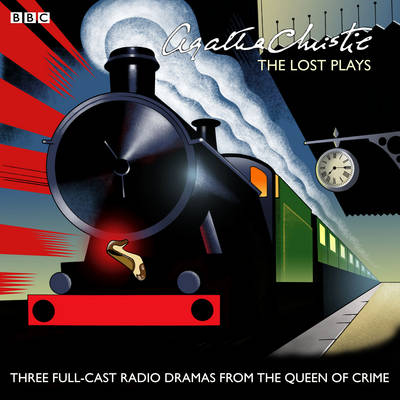 Picture of Agatha Christie: The 'Lost' Plays: Three BBC Radio Full-Cast Dramas: Butter in a Lordly Dish, Murder in the Mews & Personal Call