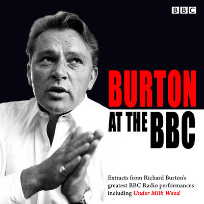 Picture of Burton at the BBC: Classic Excerpts from the BBC Archive