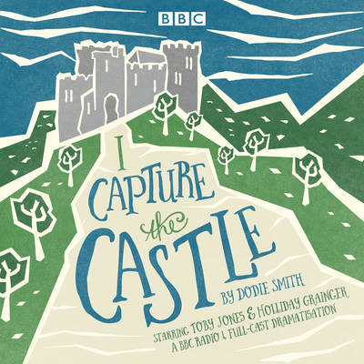 Picture of I Capture the Castle: A BBC Radio 4 Full-Cast Dramatisation