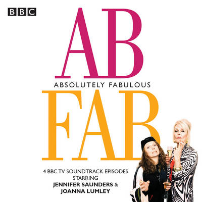 Picture of Absolutely Fabulous: Four BBC TV Soundtrack Episodes