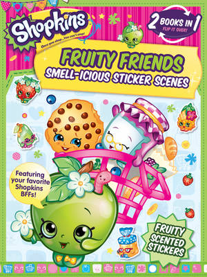 Picture of Shopkins Fruity Friends: Smell-Icious Sticker Scenes