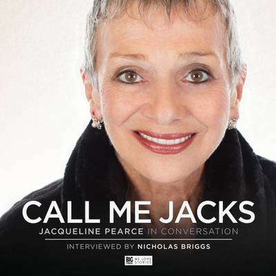 Picture of Call Me Jacks - Jacqueline Pearce in Conversation