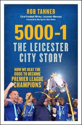 Picture of 5000-1: The Leicester City Story: How We Beat the Odds to Become Premier League Champions