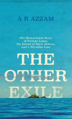 Picture of The Other Exile: The Story of Fernao Lopes, St Helena and a Paradise Lost