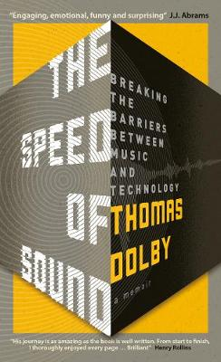 Picture of The Speed of Sound: Breaking the Barriers Between Music and Technology: A Memoir