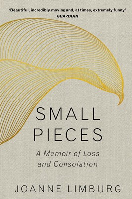 Picture of Small Pieces: A Memoir of Loss and Consolation