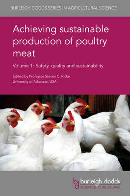 Picture of Achieving Sustainable Production of Poultry Meat: Safety, Quality and Sustainability: Volume 1