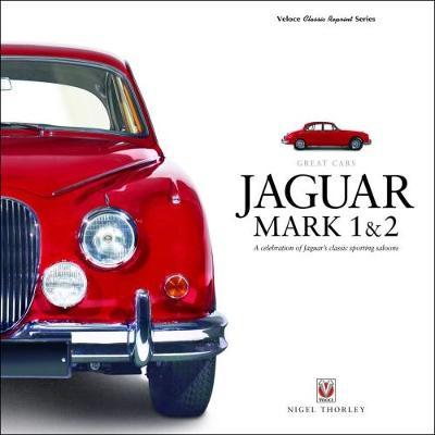 Picture of Jaguar Mark 1 & 2: A Celebration of Jaguar's Classic Sporting Saloons