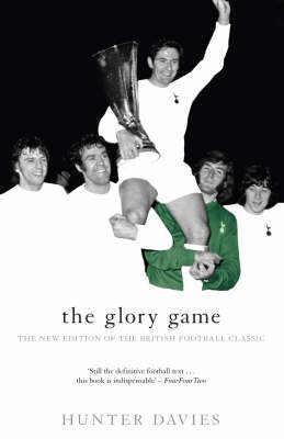 Picture of The Glory Game: The New Edition of the British Football Classic
